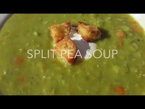 SPLIT PEA SOUP - How to make PEA SOUP Recipe