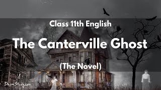 The Canterville Ghost (The Novel): Class 11 XI English | Video Lecture in Hindi