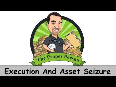 Legal Nuts And Bolts: Execution And Asset Seizure