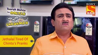 Your Favorite Character | Jethalal Tired Of Chintu