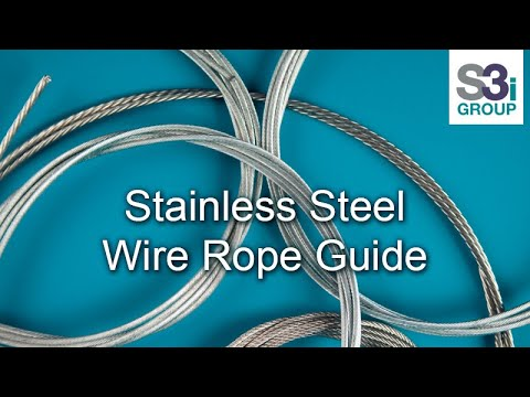 Stainless Steel Wire Rope - Demonstration of Different Types