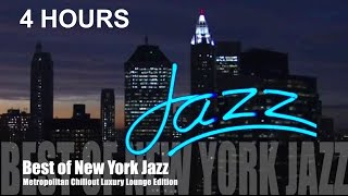 Jazz in New York - Best of New York City Jazz Music (New York Metropolitan Chillout Luxury Lounge)
