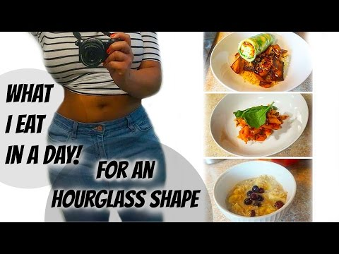 What I Eat In A Day, for an hourglass shape | Vegan Friendly Meals
