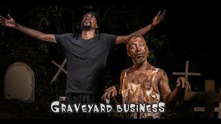 GRAVEYARD BUSINESS  (Yawa 2, Episode 14)