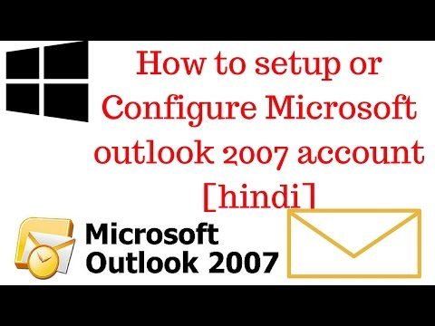 How to setup or configure microsoft outlook 2007 account hindi
