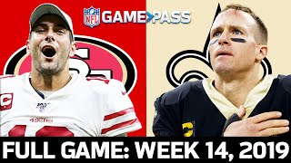 San Francisco 49ers vs. New Orleans Saints Week 14, 2019 FULL Game