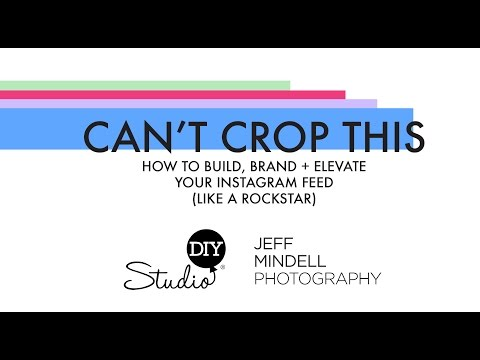Can't Crop This Class - A Brand New Instagram Workshop!