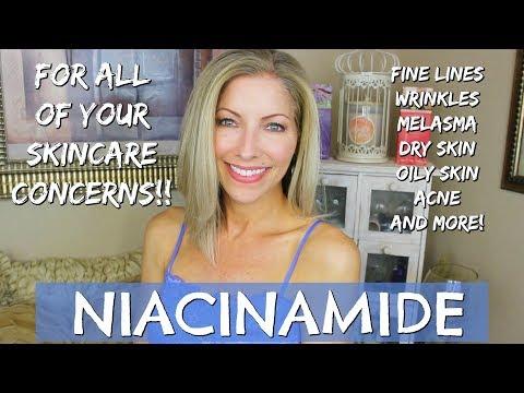 Niacinamide for Melasma, Fine Lines, Wrinkles, Crepey Skin, Dry Skin, Acne and More!!