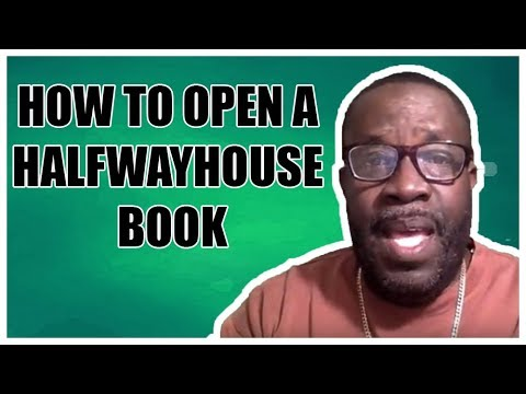 How to Open a Halfwayhouse book