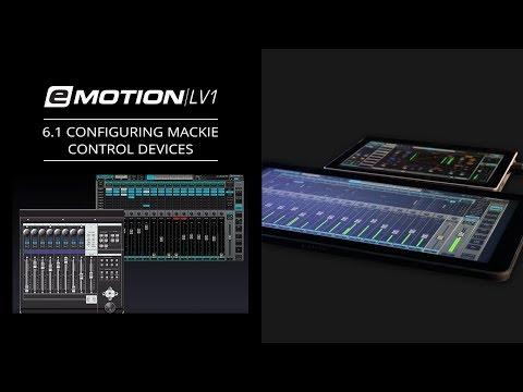 eMotion LV1 Tutorial 6.1: Extras – Configuring Mackie Control Devices
