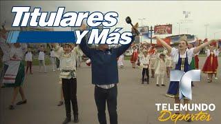 """Recordamos el """"Día de Rusia"""" en TyM   Titulares y Más   Telemundo Deportes"""