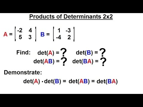 Linear Algebra: Ch 2 - Determinants (26 of 48) Product of Determinants: 2x2