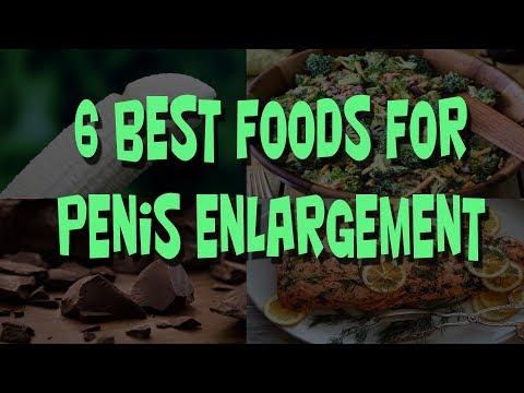 6 Best Food For Enlargement.