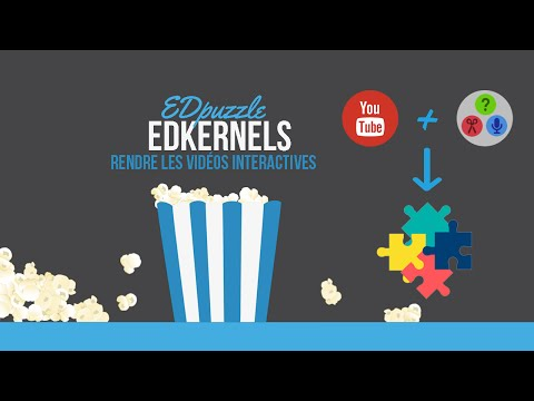 (FR) EDpuzzle : Créer des vidéos interactives