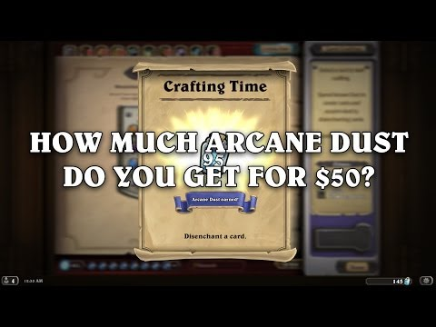 HearthStone: How Much Arcane Dust Will $50 Buy You?