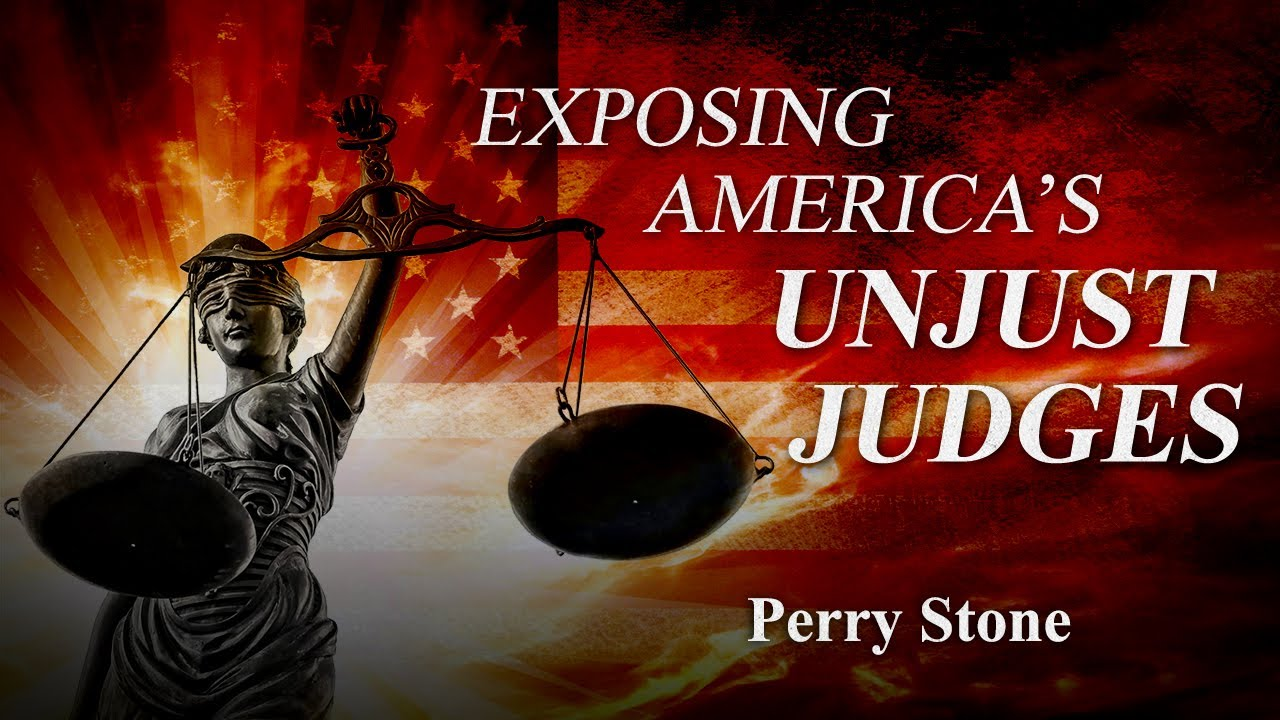 Exposing America's Unjust Judges | Perry Stone