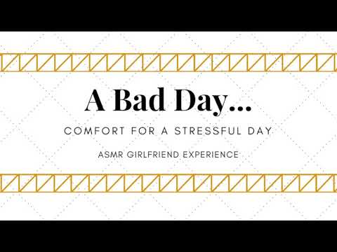 ASMR Girlfriend Experience ~ Comfort for a Stressful Day