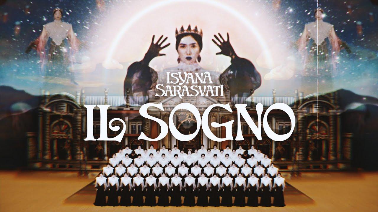 Download Isyana Sarasvati - IL SOGNO (Official Music Video) MP3 Gratis