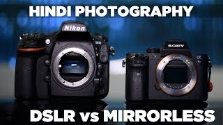 DSLR vs mirrorless cameras   Which is better   Hindi DSLR Photography #10