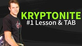 How To Play Kryptonite Guitar Lesson & TAB - 3 Doors Down