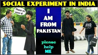 I AM FROM PAKISTAN ,Please Help Me ! Social Experiment In india