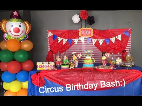 DIY Birthday Bash: The Final Product, Party time Circus Birthday Party