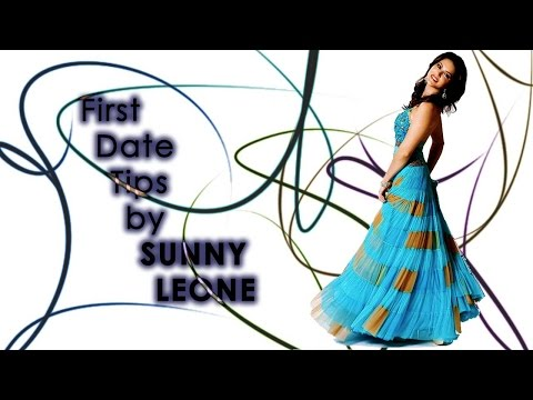 Dating tips from the sexy Sunny Leone