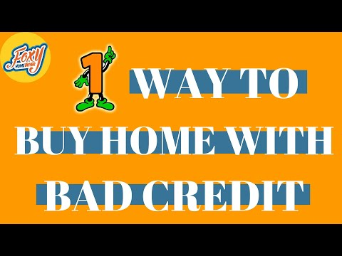 #1 Way to Buy Home with Bad Credit