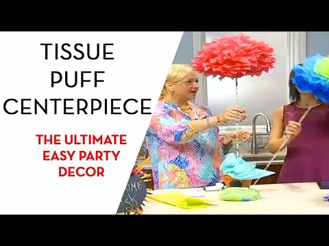 Tissue Puff Centerpieces