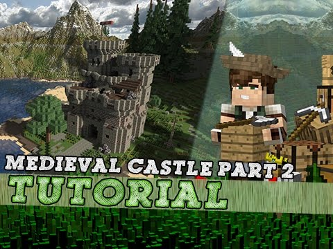 Minecraft Tutorial: How To Build A Medieval Keep/Castle - Part 2
