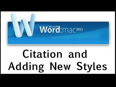 Citation and Adding New Styles in Word 2011 for Mac