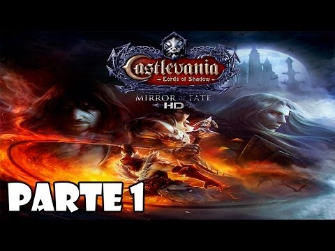 Castlevania Lords of Shadow Mirror of Fate HD Gameplay Walkthrough Parte 1 - Español