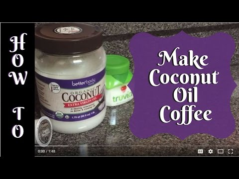 How To Make Coconut Oil Coffee
