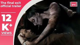 The Final Exit | Thriller Movie | Kunaal Roy Kapoor | IFH