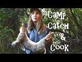 Camp, Catch & Cook