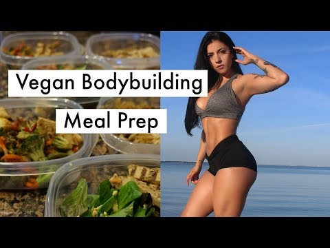 Easy Vegan BodyBuilding Meal Prep