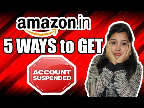 5 Ways to Suspend your Amazon Seller account | How to avoid your Amazon account getting Shut Down