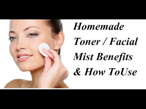 DIY Homemade Toner & Facial Mist / Get rid of all Skin Problems Easily