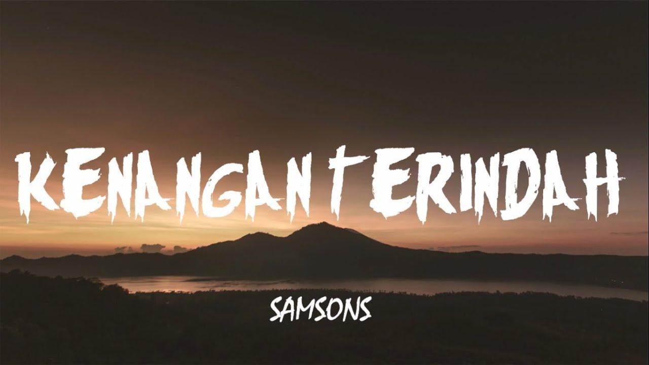 Download Samsons - Kenangan Terindah (Lirik) MP3 Gratis