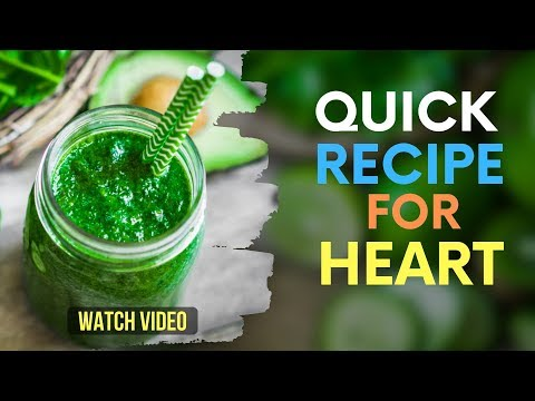 A Quick Recipe for Blocked Arteries in Heart and Reduce Cholesterol / Control Blood Pressure