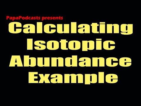Calculating Isotopic Abundance Example