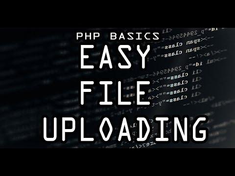 PHP Basics: File Uploads (Simplest Method)