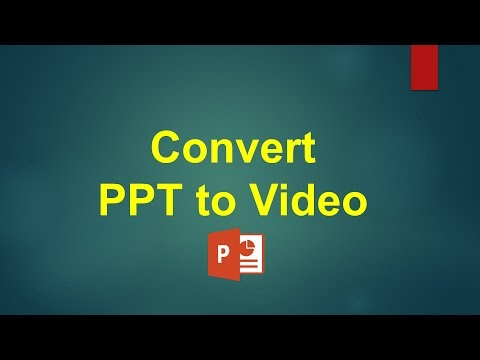 Convert PowerPoint or PPT to Video