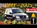 How To do an oil change 1997 - 2005  Mercedes Benz ML320