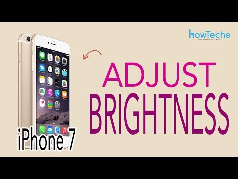 iPhone7 - How to Adjust the Brightness