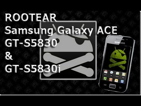 Como rootear Samgung Galaxy Ace GT-S5830 & GT-S5830i Español