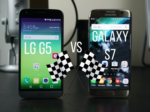 LG G5 vs Galaxy S7/ S7 Edge Speed Test!
