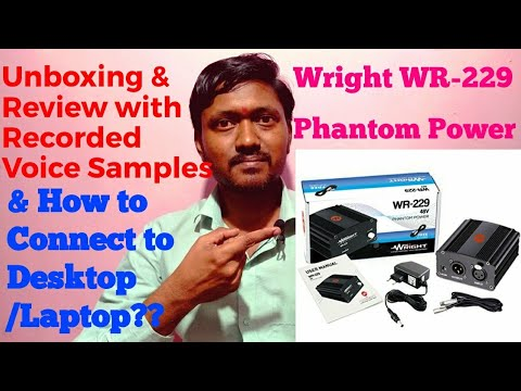 Wright WR229 Phantom Power Supply Unboxing & Review | Connect WR 800 Mic & WR229 to Desktop/Laptop