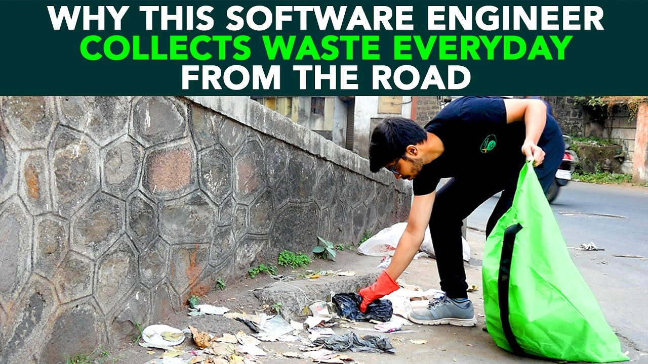 Why This Software Engineer Collects Waste Everyday From The Road | Anuj Ramatri - An EcoFreak