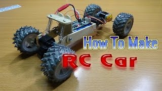 How To Make A RC CAR 4WD | Homemade rc car
